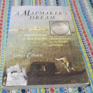 A Mapmaker's Dream by James Cowan