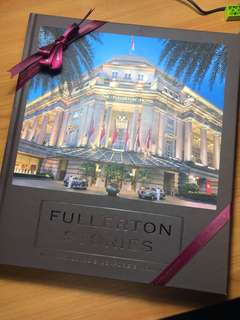 Fullerton Stories - Rediscovering Singapore Heritage Coffee Table Colored book hardcover