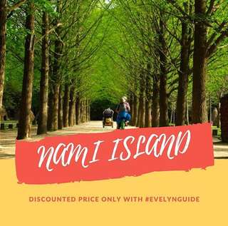 NAMI ISLAND DISCOUNTED TICKET