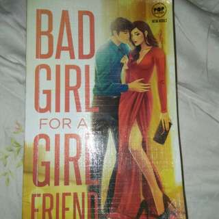 Bad Girl For A Girlfriend by Chelsea_13
