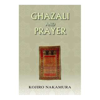 ​Ghazali and Prayer