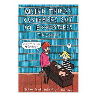 E-book English Book - Weird Things Customers Say in Bookshops by Jen Campbell