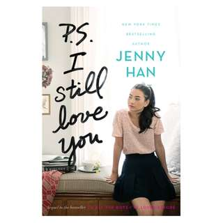 E-book English Novel - P.S. I Still Love You (To All the Boys I've Loved Before #2) by Jenny Han