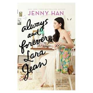 E-book English Novel - Always and Forever, Lara Jean (To All the Boys I've Loved Before #3) by Jenny Han