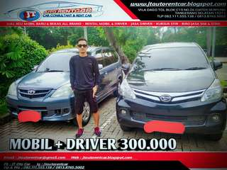 PROMO MURAH JT AUTO RENTCAR RENTAL/SEWA MOBIL + DRIVER  HANYA 300.000