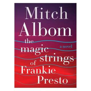 E-book English Novel - The Magic Strings of Frankie Presto - Mitch Albom