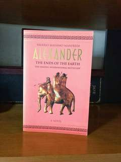 Alexander - The Ends of the Earth (Book 3 in the Alexander Trilogy)  Author: Valerio Massimo Manfredi