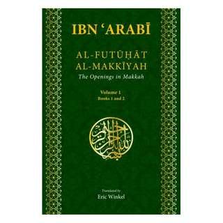 AL-FUTUHAT AL-MAKKIYAH The Openings in Makkah