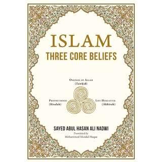 Islam Three Core Beliefs