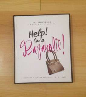 The Look Book - Help! I am a Bagaholic!