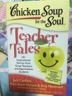 Teachers tale - chicken soup for the soul