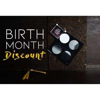 Birth Month Discount!