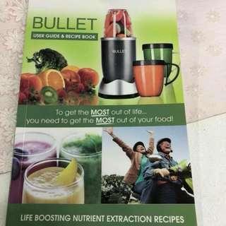 Bullet user guide & recipe book