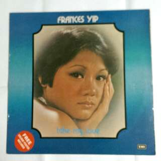Frances Yip - Take My Love Record
