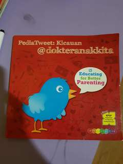 Pediatweet: Kicauan @dokteranakkita