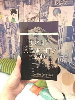 Tozer on the Almighty God - A 366-day Devotional compiled by Rom Eggert