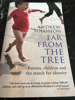 Far From The Tree by Andrew Solomon - Parents, children and the search for identity (Winner of National Book Critics Circle Award and eleven other national awards)