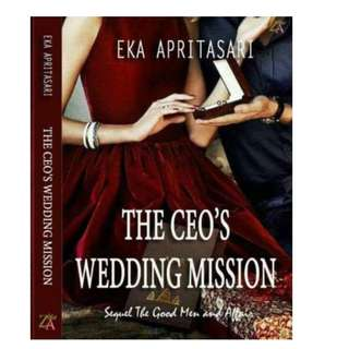 Ebook The Ceo's Wedding Mission - Eka Aprittasari