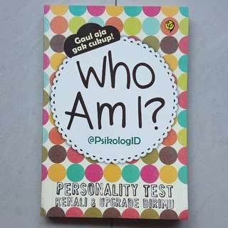 WHO AM I? Personality Test Kenali & Upgrade Dirimu