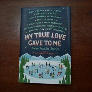 My True Love Gave To Me (hardcover)
