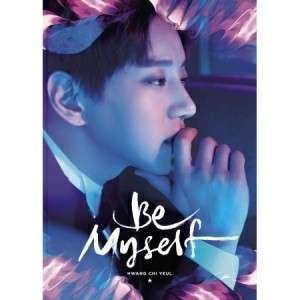 HWANG CHI YEUL - 2ND MINI ALBUM - BE MYSELF