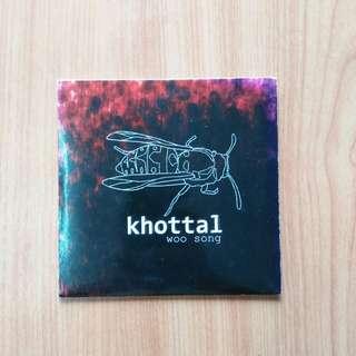 Khottal - woo song