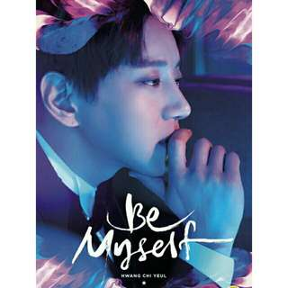 Hwang Chi Yeul - Be Myself