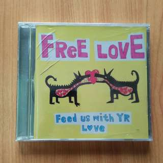 Free Love : Feed us with yr love