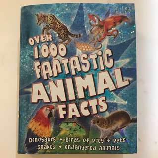 CHILDRENS BOOK ! (over 1000 fantastic animal facts)