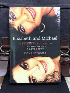 《Bran-New Book + Hardcover Edition + Dual Biography : Explores the Deep Friendship Between MJ And ET Through The Ups And Downs Of Their Life 》Donald Bogle - ELIZABETH AND MICHAEL : The Queen of Hollywood and the King of Pop - A Love Story