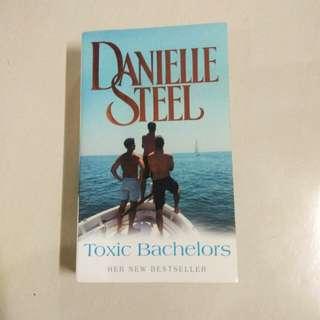 Danielle Steele : Toxic Bachelors