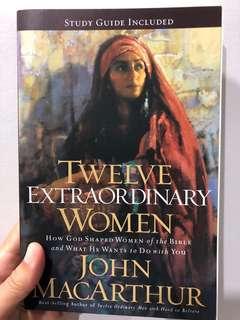 Twelve Extraordinary Woman - John macauthur