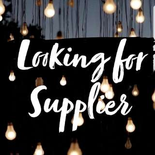 ☄ Looking For Supplier ☄