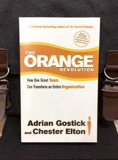 # Highly Recommended《Bran-New + How To Build A High-Performance Team & Team Leaders》 Adrian Gostick & Chester Elton - THE ORANGE REVOLUTION: How One Great Team Can Transform an Entire Organization
