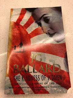 The Kindness of Women - JG Ballard