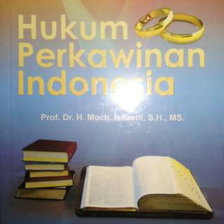 Hukum Perkawinan Indonesia   Prof. Dr. H. Moch. Isnaeni, S.H., MS.   REFIKA ADITAMA  ORIGINAL