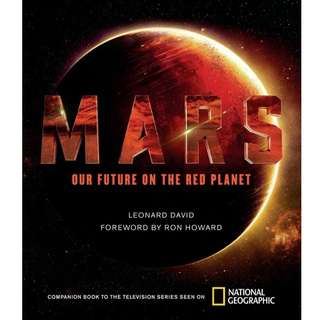 Mars: Our Future On The Red Planet (NEW!)
