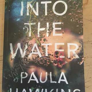 Novel Into The Water by Paula Hawkins