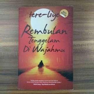 Novel Tere Liye ( Rembulan Tenggelam di Wajahmu)