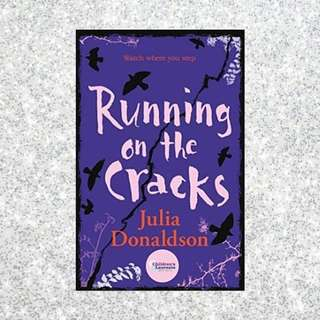 Running On the Cracks by Julia Donaldson
