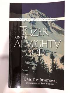 Tozer of the Almighty God - A 366-Day Devotion