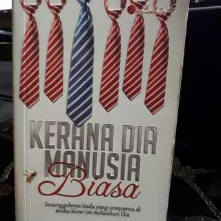 Malay Novel - kerana Dia Manusia Biasa