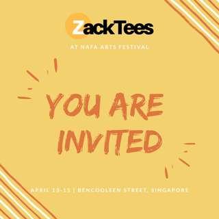 ZackTees will be at the NAFA ARTS FESTIVAL