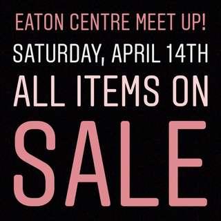 Eaton Centre Meet Up!