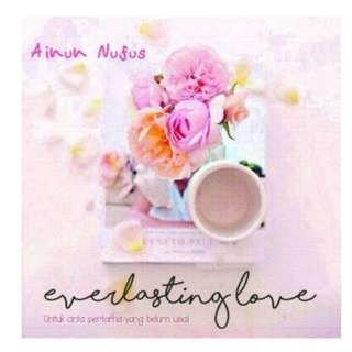 Ebook Everlasting Love - Ainun Nufus