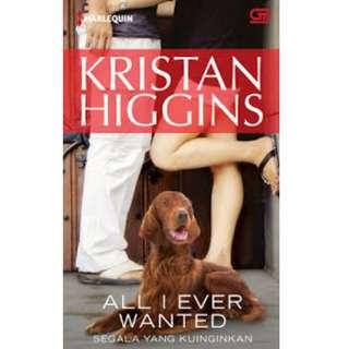 Ebook Segala yang Kuinginkan (All I Ever Wanted) - Kristan Higgins