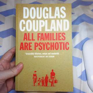 All Families Are Psychotic by Douglas Coupland *like new*