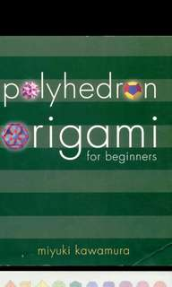 Polyhedron Origami for Beginners