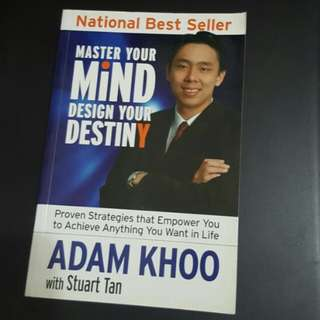 Adam Khoo - Master Your Mind, Design Your Destiny