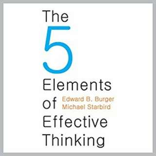 AUDIOBOOK - The Five Elements of Effective Thinking by Michael Starbird